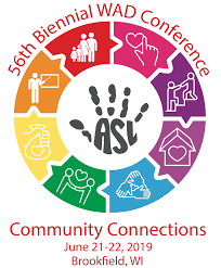 56th Biennial WAD Conference Community Connections June 21-22, 2019