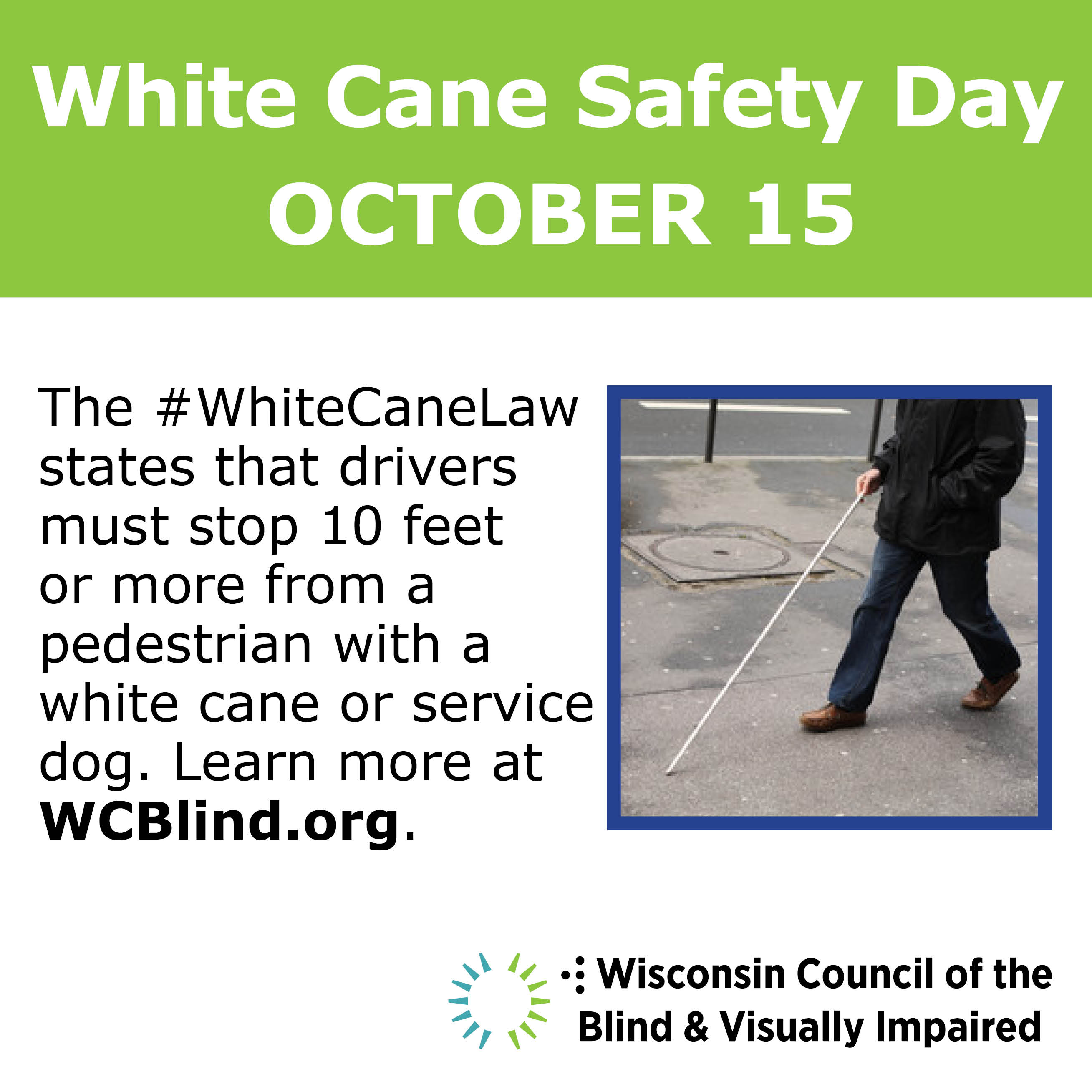 White Cane Safety Day October 15 alert