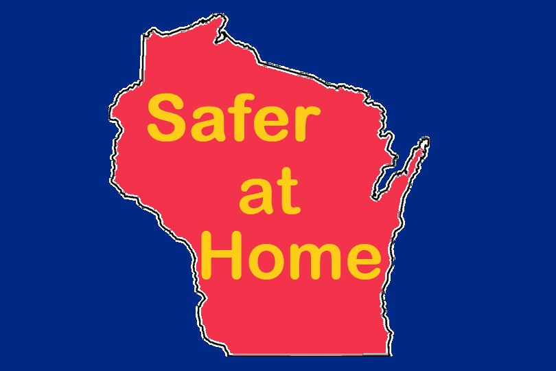 Safer at Home written over Wisconsin map