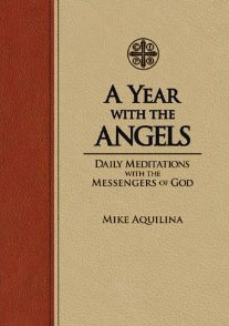 Angels of God: The Bible, the Church and the Heavenly Hosts 2
