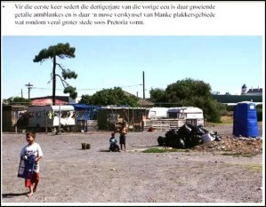 AfrikanerPoor More than 70 squatter camps with poor whites in Pretoria alone Aug2010[6]