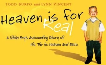 Heaven is For Real - This Story is Not ⋆ Discerning the World