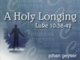 Holy Longing - Johan Geyser - Emergent