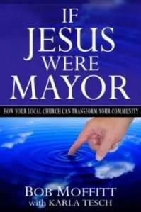 If Jesus were Mayor