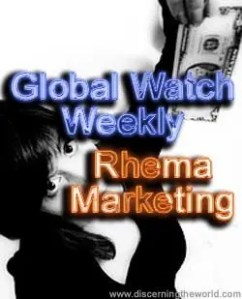 Rhema Marketing Global Watch Weekly