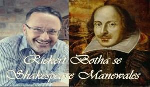 Riekert Botha - Shakespeare-Manewales