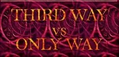 Third way vs only way