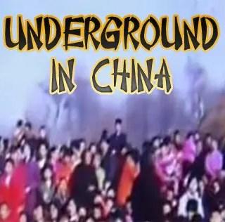 Underground in China