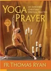 Yoga Prayer Thomas Ryan