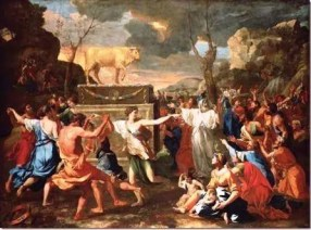 adoration-of-the-golden-calf-by-nicolas-poussin - Idolatry