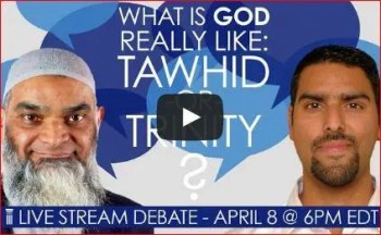 what is God really like - Tawhid or Trinity