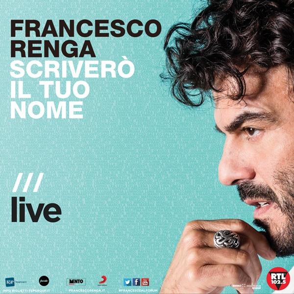 600x600 renga2017 FRANCESCO RENGA annuncia un nuovo grande concerto estivo, il 13 luglio sarà live al MIRANO
