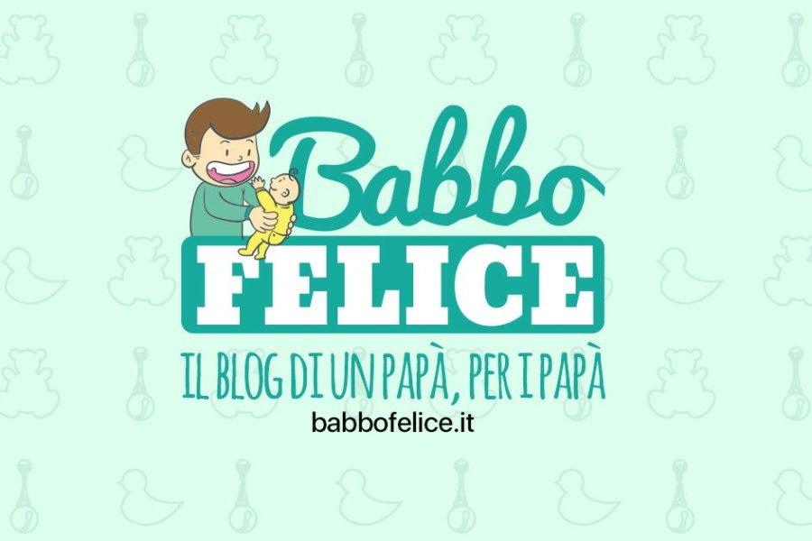 BabboFelice.it, un nuovo blog di un neo papà friulano