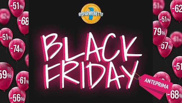 Risparmionetto: Black Friday arriva prima + Coupon da 5 Euro