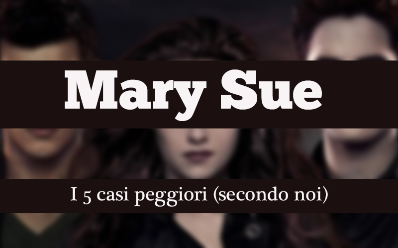 La cover del nostro articolo sulle Mary Sue nel cinema