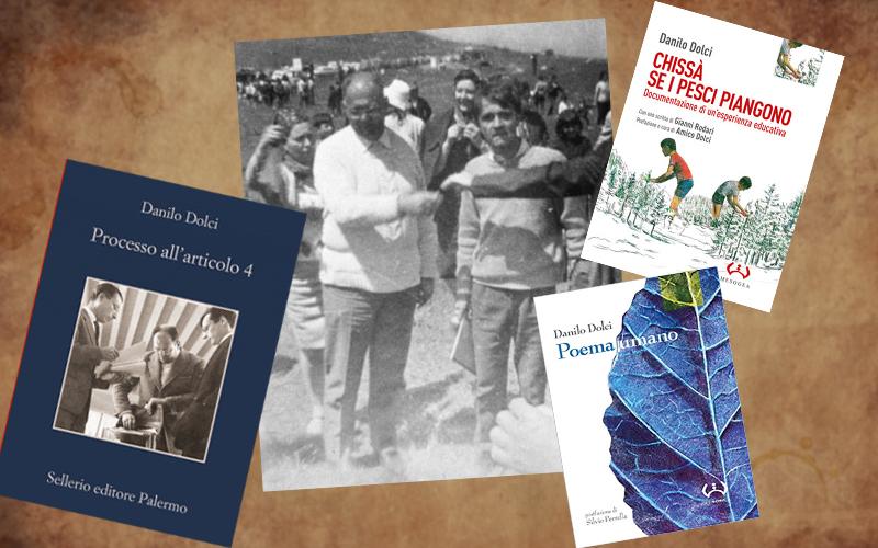 Una foto e tre libri per capire chi era Danilo Dolci