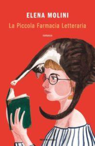 La copertina di La piccola farmacia letteraria di Elena Molini (Credits: Mondadori)