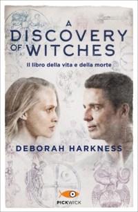 La copertina del primo volume della saga scritta da Deborah Harkness