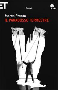 La copertina de Il Paradosso terrestre, libro d'esordio di Presta