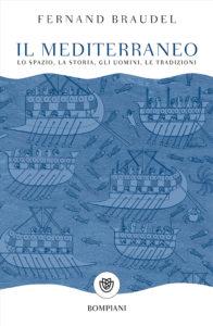 La copertina de Il Mediterraneo, di Fernand Braudel