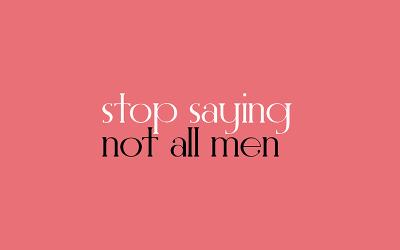 La pericolosità di #NotAllMen quando si parla di violenza sulle donne