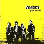 Zodiacs — Golpe de calor (Animal Records, 2004)