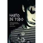 Jordi Llansamà — Harto de Todo: Historia oral del punk en la ciudad de Barcelona (1979-1987) (BCore Disc, 2011)