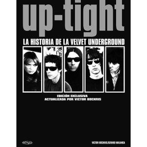 Up-tight: La historia de la Velvet Underground