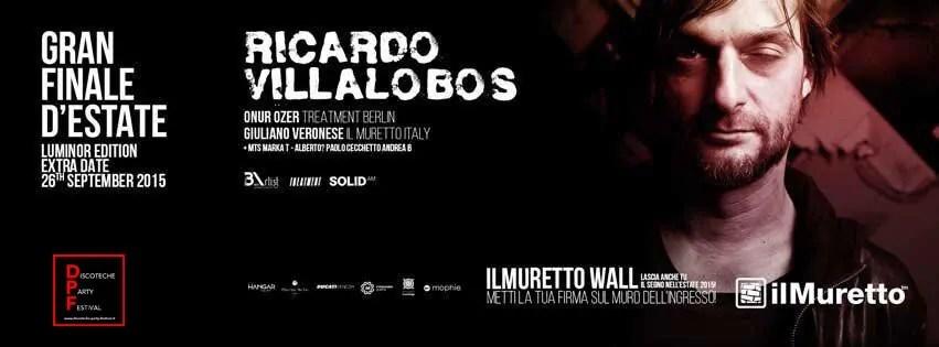 SABATO 26/09/2015 MURETTO JESOLO RICARDO VILLALOBOS + PREZZI PREVENDITE BIGLIETTI TAVOLI + PULLMAN