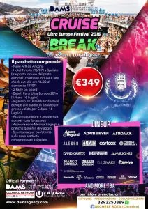 Ultra Europe 2016 Cruise Break dall'italia
