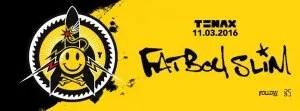 tenax firenze fatboy slim 11 03 2016