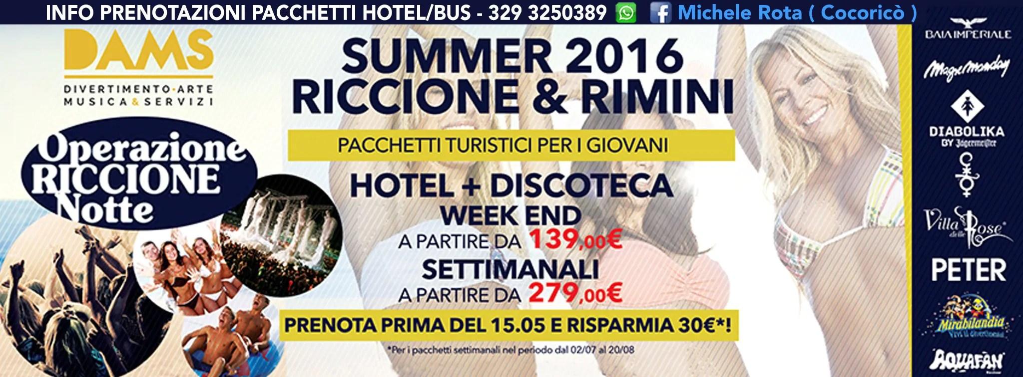 Pacchetti Estate 2016 RICCIONE E RIMINI