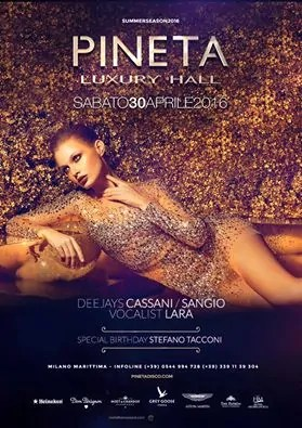 30 APRILE 2016 PINETA LUXURY HALL MILANO MARITTIMA SPECIAL OPENING