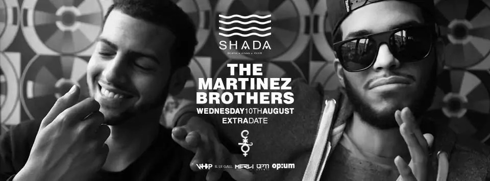 SHADA THE MARTINEZ BROTHERS 10 Agosto 2016