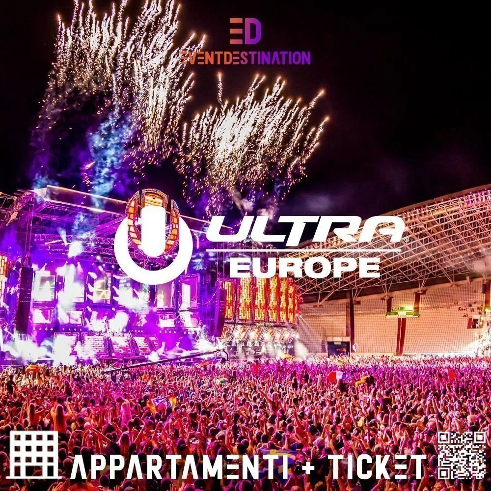 ULTRA EUROPE FESTIVAL APPARTAMENTI + TICKETS