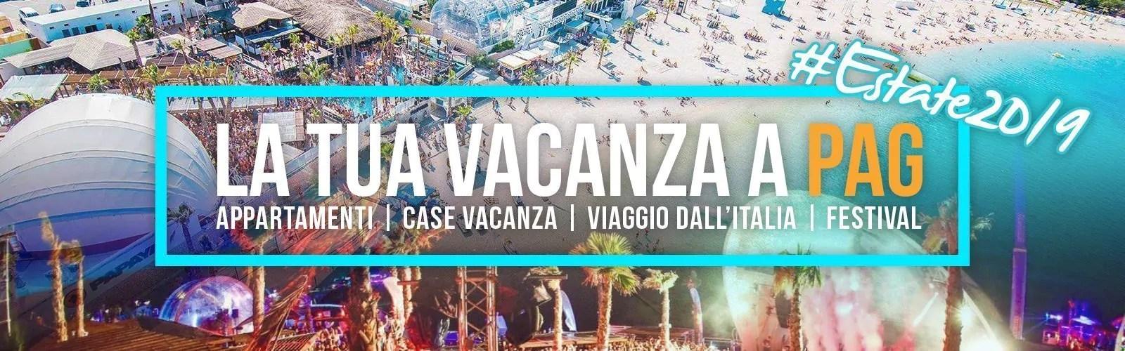 VACANZE A PAG ESTATE 2020 – VACANZE PER I GIOVANI – APPARTAMENTI EVENTI FESTIVAL