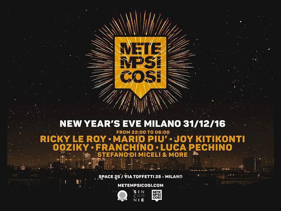 CAPODANNO 2017 MILANO METEMPSICOSI