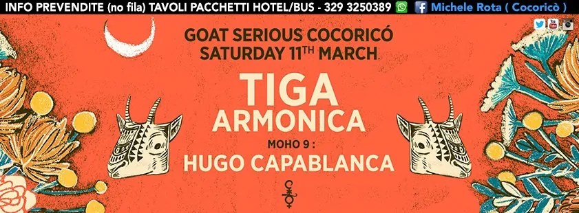 Cocorico 11 Marzo Goat Serious Tiga