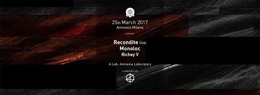 AMNESIA MILANO RECONDITE MONOLOC 25 MARZO 2017