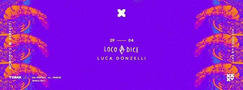 Loco Dice Tenax Firenze 29 Aprile 2017 + Prezzi Ticket Prevendite Biglietti Tavoli Liste Pacchetti Hotel