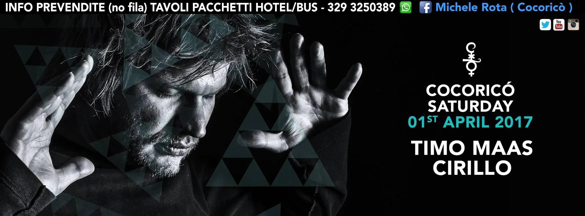 SABATO 01 Aprile 2017 TIMO MAAS COCORICO Prezzi Prevendite Biglietti Liste Tavoli Hotel + Pullman