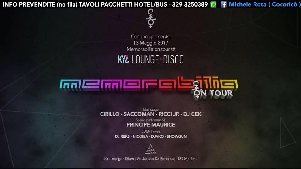 MEMORABILIA al KYI DISCO MODENA 13 MAGGIO 2017 – Prezzi Ticket Biglietti Tavoli Pacchetti Hotel