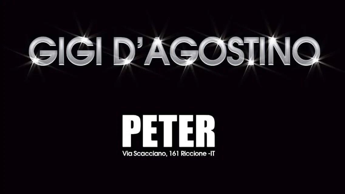Venerdì 11 08 2017 GIGI D'AGOSTINO PETER PAN RICCIONE + Prezzi Prevendite Ticket Biglietti Liste Tavoli Pacchetti Hotel