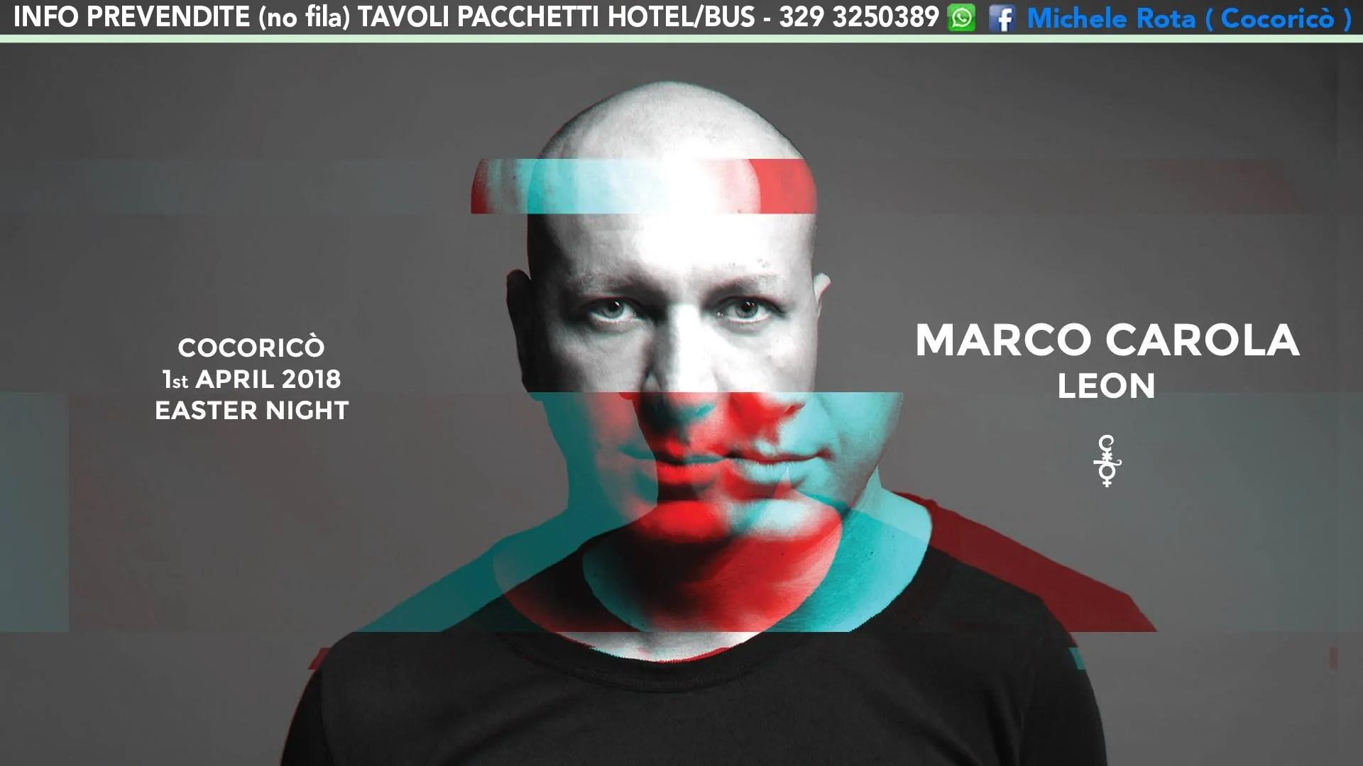 MARCO CAROLA PASQUA 2018 AL COCORICO RICCIONE 01 04 2018 | TICKET TAVOLI PACCHETTI HOTEL