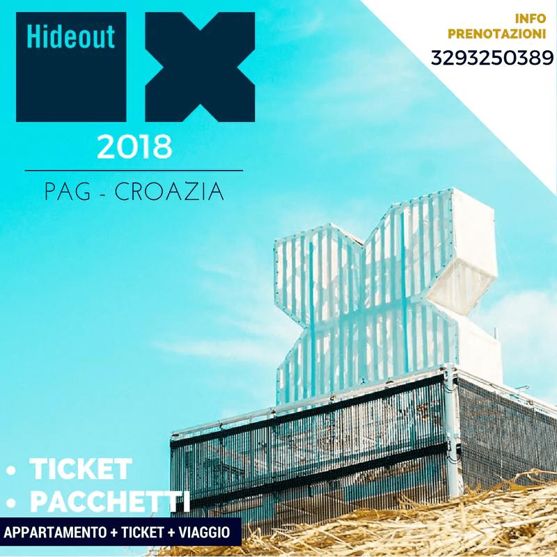 HIDEOUT FESTIVAL 2018, 25 – 29 Giugno – Pag  Croazia