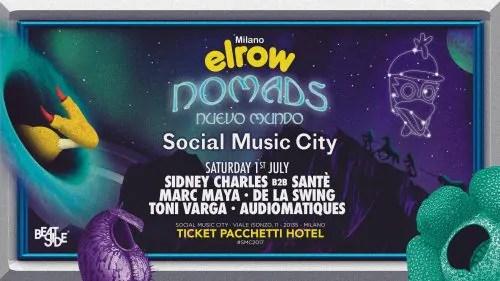 ELROW at SOCIAL MUSIC CITY Sabato 01 07 2017 MILANO Prezzi Ticket Biglietti Liste Tavoli Pacchetti Hotel Bus