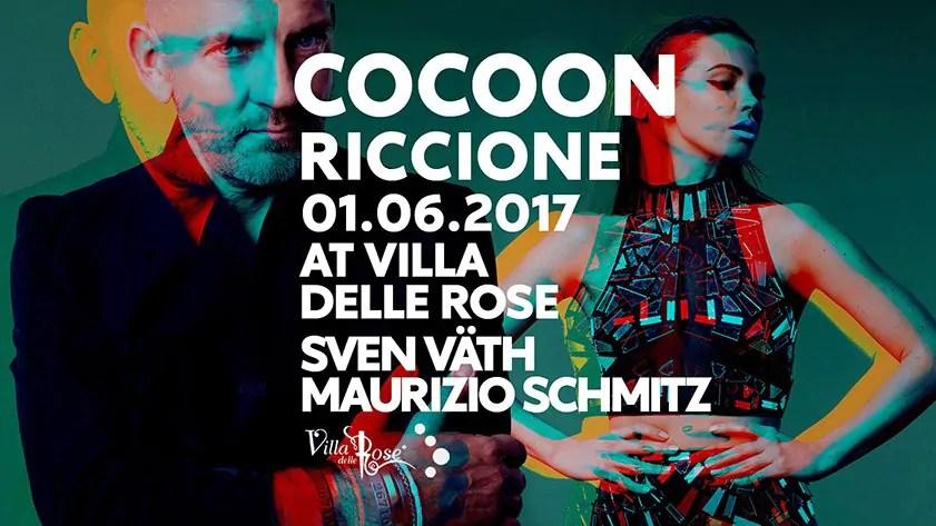 SVEN VATH @VILLA DELLE ROSE RICCIONE COCOON Giovedì 01 06 2017 + Prezzi Prevendite Ticket Biglietti Liste Tavoli Pacchetti Hotel