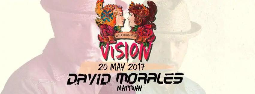 Villa Delle Rose  Sabato 20 Maggio 2017 DAVID MORALES Prezzi Prevendite Liste Tavoli Pacchetti Hotel