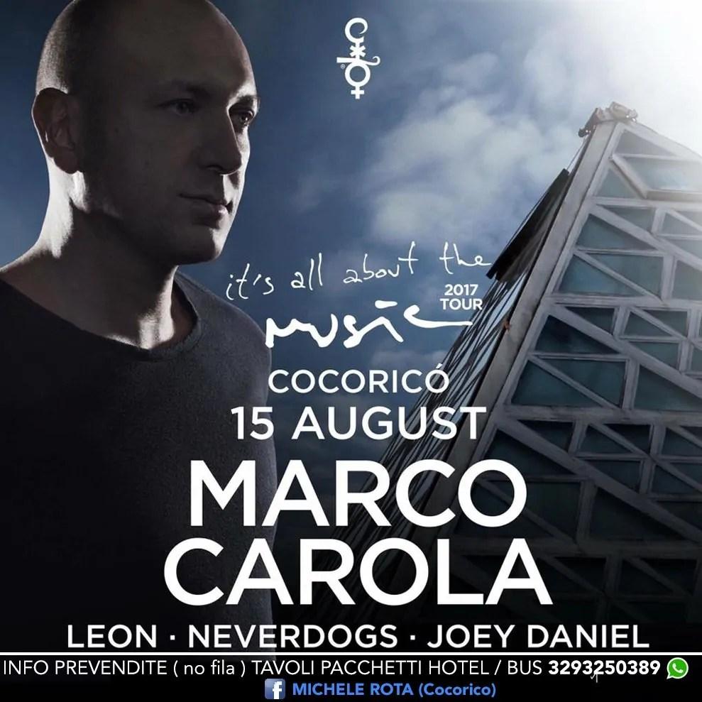 MARCO CAROLA at COCORICO RICCIONE – Martedì 15 Agosto 2017 3DAYS FESTIVAL – Ticket – Prevendite – Biglietti – Tavoli – Pacchetti Hotel + Ingresso – Prezzi