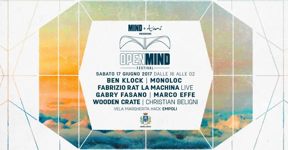 OPENMIND FESTIVAL Empoli 17 06 2017 + Prezzi Ticket Biglietti Prevendite Tavoli Pacchetti Hotel